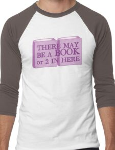 there may be a book or 2 in here Men's Baseball ¾ T-Shirt