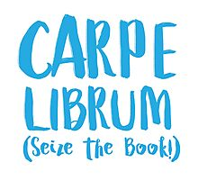 CARPE LIBRUM (Seize the book) Photographic Print