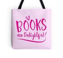 BOOKS are delightful (text) Tote Bag