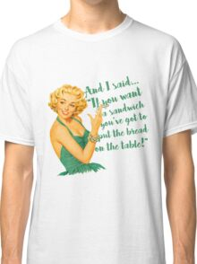 Sassy 50s Housewife Classic T-Shirt