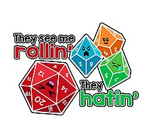 Polyhedral Pals - They See Me Rollin' - They Hatin' - d20 & d10s Photographic Print