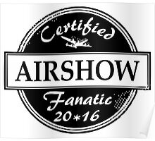 Airshow Fanatic Poster
