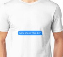 New phone Unisex T-Shirt