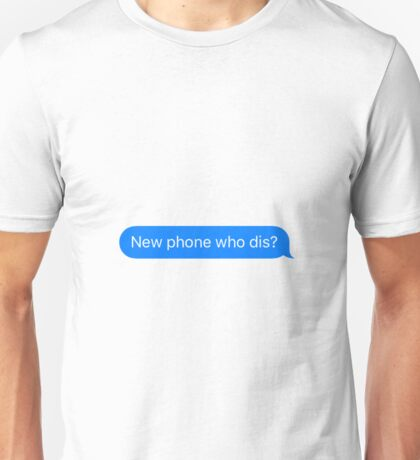 New phone Unisex T-Shirt