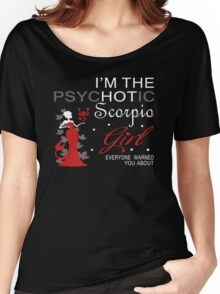 Spychotic Scorpio Girl Women's Relaxed Fit T-Shirt