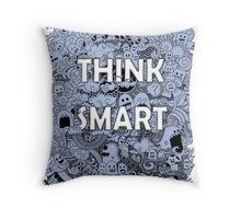 think smart  Throw Pillow