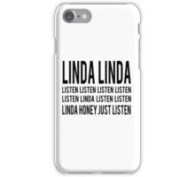 LINDA LINDA iPhone Case/Skin