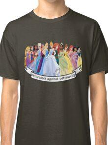 Princesses Against Patriarchy Classic T-Shirt