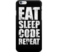 Eat Sleep Code Repeat (Software Engineer/Programmer/App Developer) iPhone Case/Skin