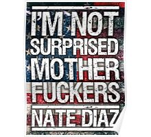 Nate Diaz UFC - Not Surprised USA Flag Poster