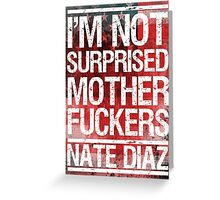 Nate Diaz UFC Not Surprised Flag 2 Greeting Card