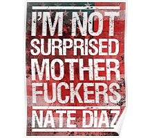 Nate Diaz UFC Not Surprised Flag 2 Poster