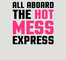 Hot Mess Express Funny Quote Womens Fitted T-Shirt