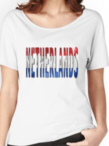 Netherlands Word With Flag Texture Women's Relaxed Fit T-Shirt