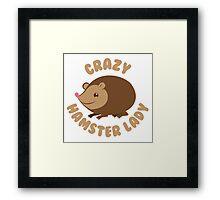 Crazy hamster lady (circle) Framed Print