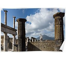 Ancient Pompeii - the Forum Columns Framing Mount Vesuvius Volcano Poster