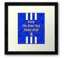 keep the blue flag flying high Framed Print
