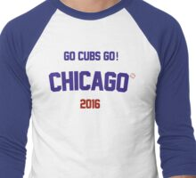 Go Cubs Go! Chicago 2016 Men's Baseball ¾ T-Shirt