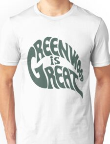 Greenwood Is Great Unisex T-Shirt