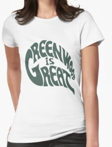 Greenwood Is Great Womens Fitted T-Shirt