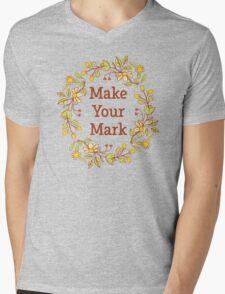 Make your Mark (with flower wreath) Mens V-Neck T-Shirt