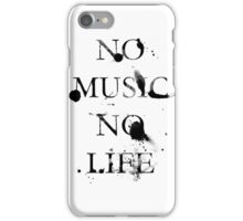 No music no life  iPhone Case/Skin