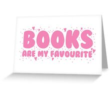 Books are my Favourite Greeting Card