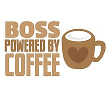 BOSS powered by Coffee Photographic Print
