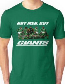 Not Men, But Giants Unisex T-Shirt