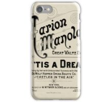 Miss Marion Manola's - If 'Tis A Dream. iPhone Case/Skin