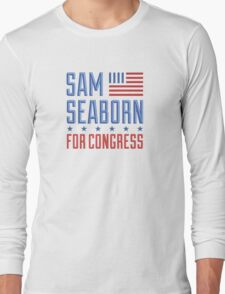 Sam seaborn for congress  Long Sleeve T-Shirt
