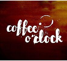 Coffee o'clock Photographic Print