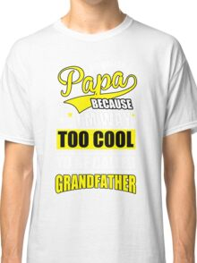 Cool dad Classic T-Shirt