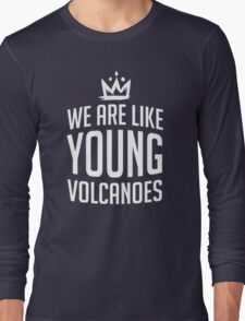 Young Volcanoes Long Sleeve T-Shirt