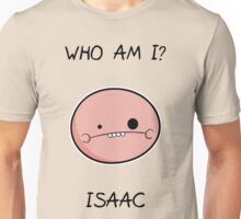 Who am I?, derpy Isaac Unisex T-Shirt