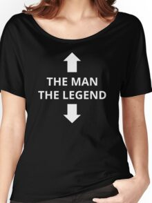 The Man The Legend Women's Relaxed Fit T-Shirt