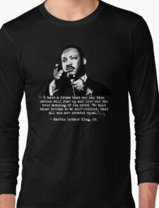 Martin Luther King, Jr. Quote: All Men Long Sleeve T-Shirt