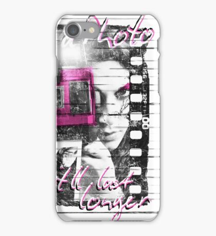 Photography - Take a photo It'll last longer iPhone Case/Skin