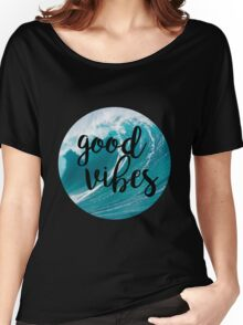 Good Vibes: Waves 2 Women's Relaxed Fit T-Shirt