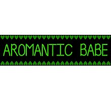 Ace Pride/Humour - Aromantic Babe Photographic Print