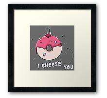 Pokéball-Donut: I CHOOSE YOU Framed Print