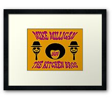 Mike Milligan & The Kitchen Brothers Framed Print