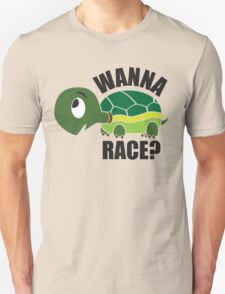 Wanna Race? Unisex T-Shirt