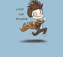 """Doctor Who - """"Love the Running"""" Unisex T-Shirt"""