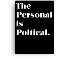 The Personal is Political Canvas Print