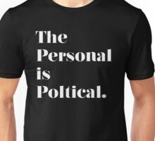 The Personal is Political Unisex T-Shirt