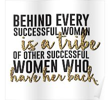 Behind every successful woman...  Poster