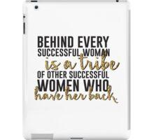 Behind every successful woman...  iPad Case/Skin