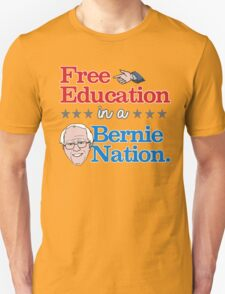 Free Education in a Bernie Nation T-Shirt