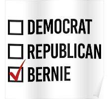 I choose Bernie Poster